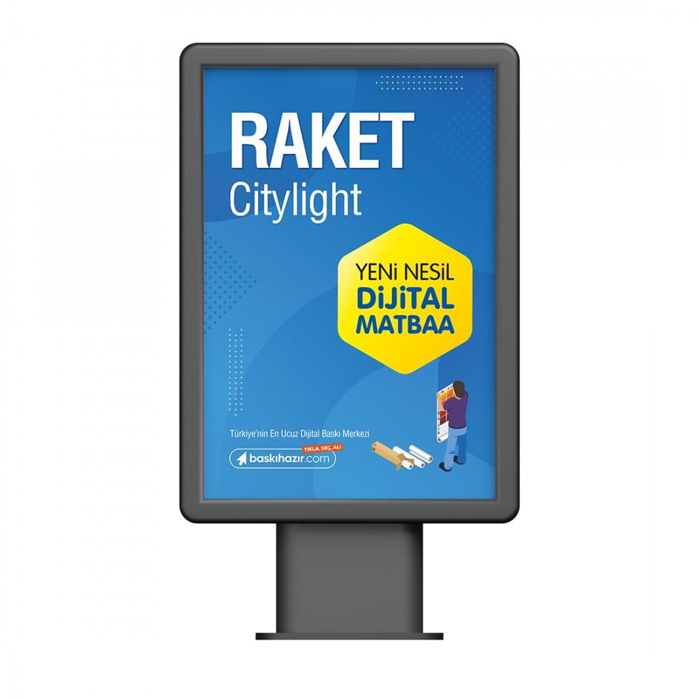 Raket / Citylight Baskı